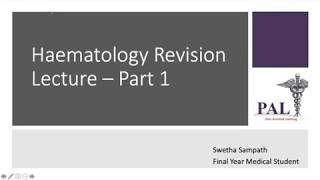PAL - Haematology Part 1 lecture