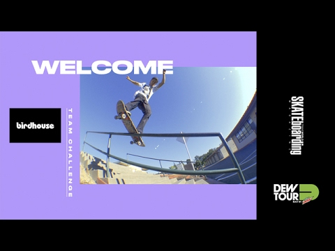 Dew Tour Long Beach 2017 Team Challenge Welcome Birdhouse Skateboards