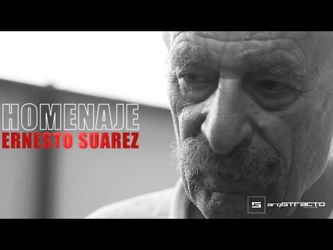 HOMENAJE ERNESTO SUÁREZ (video corto)