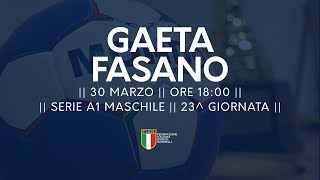 Serie A1M [23^]: Gaeta - Fasano 25-27