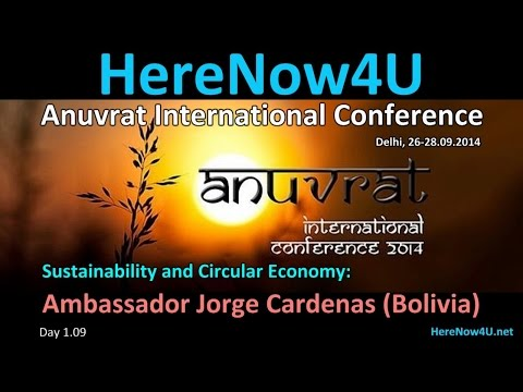 2014.09.26 Anuvrat IC 1.09 Ambassador Jorge Cardenas (Bolivia)