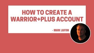How to Create a Warrior Plus Account - Step-By-Step Tutorial
