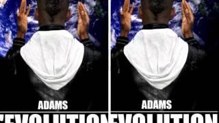 Adams - L'évolution  - Vise Plus haut (Audio)