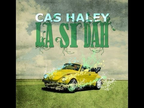 Cas Haley - Slow Down (Lyrics)