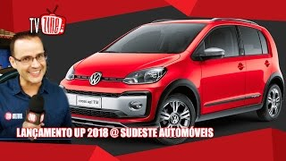 Lançamento Up 2018 @ Sudeste Automóveis :: TV ZINE 699