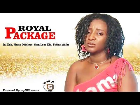 ROYAL PACKAGE  -   Nigerian Nollywood movie