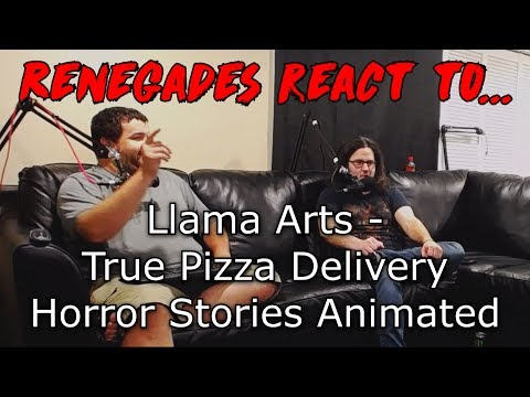 Renegades React to... Llama Arts - True Pizza Delivery Horror Stories Animated