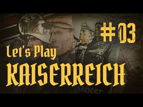 Let's Play Kaiserreich as Germany - 03