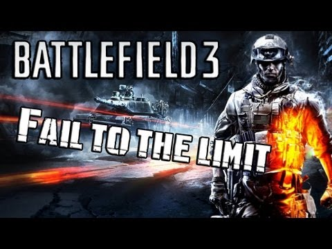[BF3] Fail to the Limit