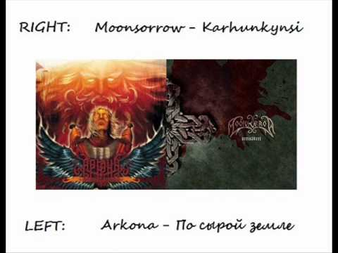 Moonsorrow&Arkona (headphones needed): similarity