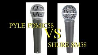 Shure SM 58 vs Pyle PDMic58