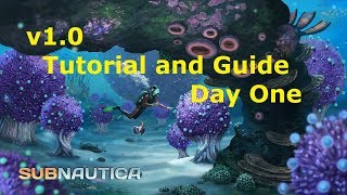 Subnautica v1.0 Tutorial Playthrough: Day 1 Basic Tools, Food, Water, PDA