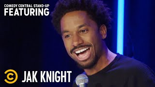 When Your Uncle Teaches You How to Go Down on a Woman - Jak Knight - Stand-Up Featuring