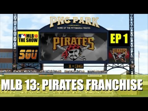MLB 13 The Show - Pittsburgh Pirates Franchise - EP1