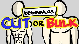 CUTTING vs BULKING - Which One FIRST For Beginners?