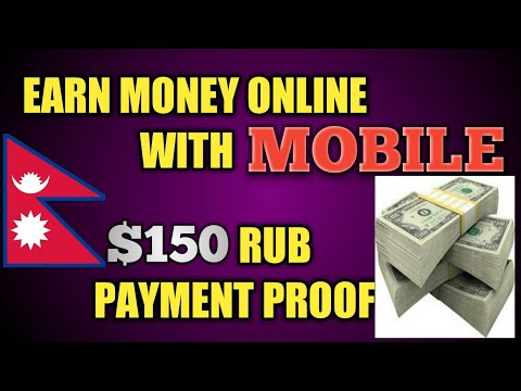 MAKE MONEY ONLINE IN NEPAL 2018 - SECOND PAYMENT PROOF $150 RUB - BEST ONLINE JOB IN NEPAL 2018