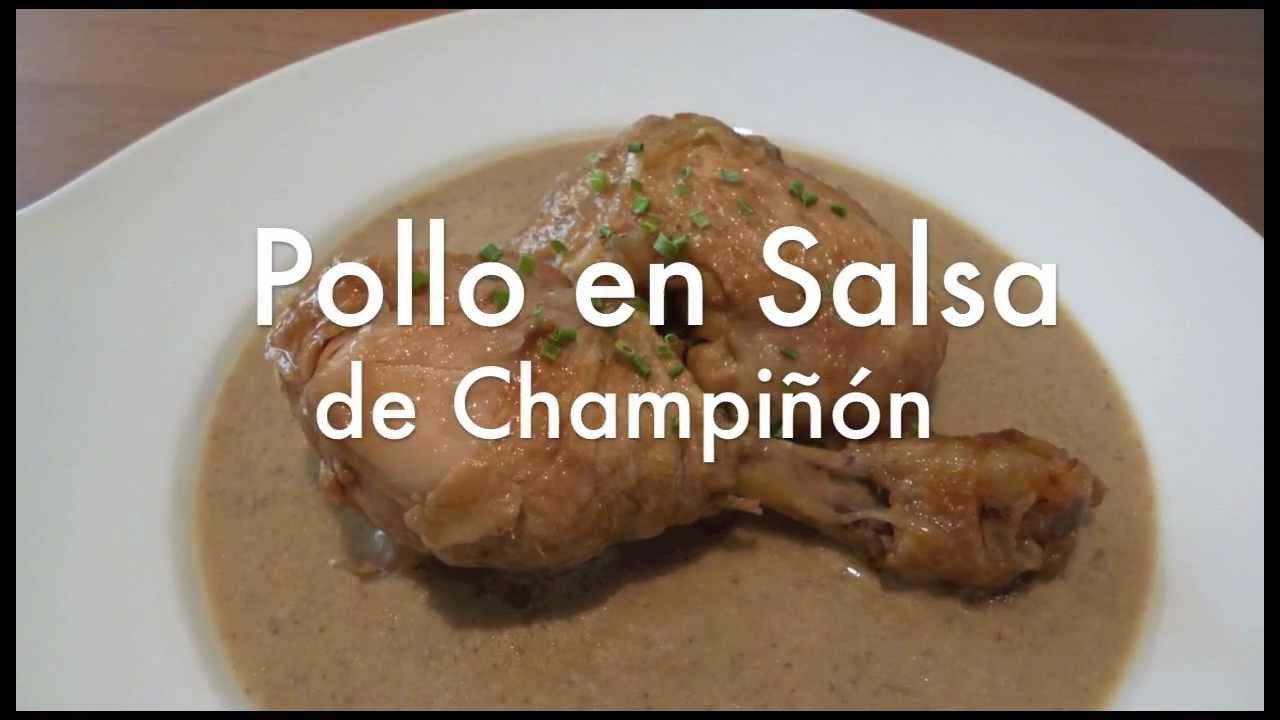 Pollo en Salsa Con Champiñones Pollo en Salsa de Champiñones