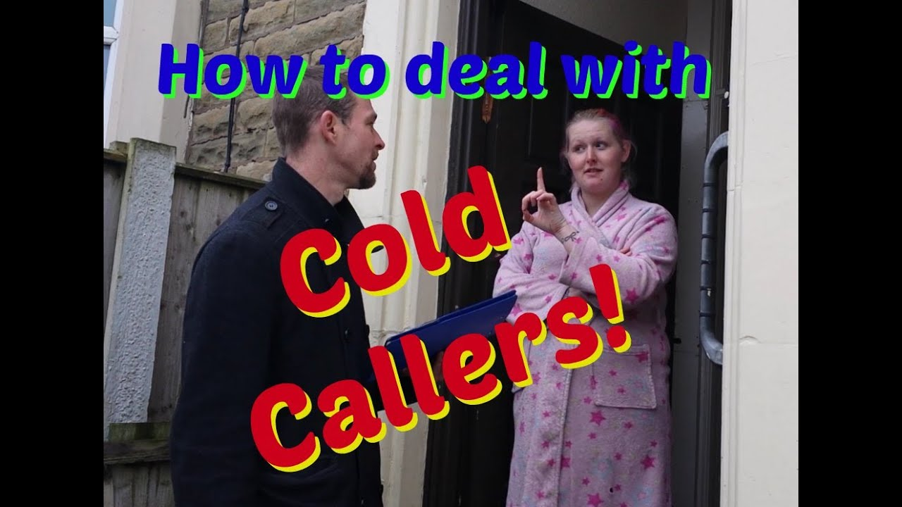 [How to deal with Cold Callers] Video