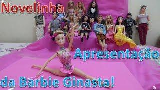 Apresentação da Barbie Ginasta   Soap Opera presentation of barbie gymnast