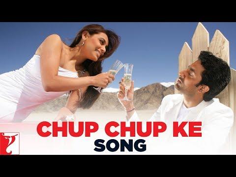 Chup Chup Ke - Song - Bunty Aur Babli