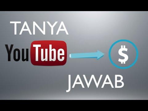 TANYA JAWAB Cara Mendapatkan Uang dari Youtube