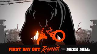 Tee Grizzley First Day Out Remix Ft Meek Mill Official Audio
