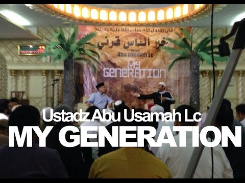 THE STRANGERS - USTADZ ABU USAMAH LC- MY GENERATION