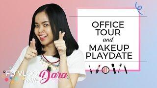 FDVLOG with Dara 1: Office Tour & Makeup Playdate