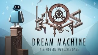 Dream Machine : The Game - Official Google Play Trailer