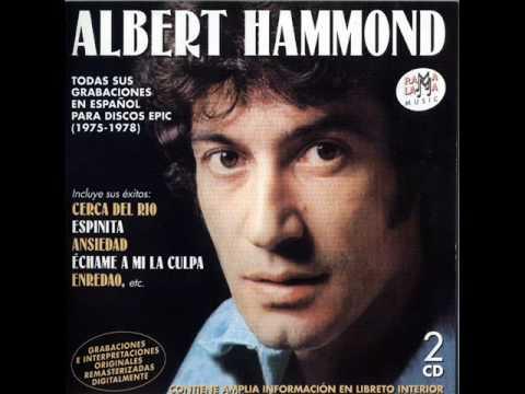 Albert Hammond - Fallaste corazon