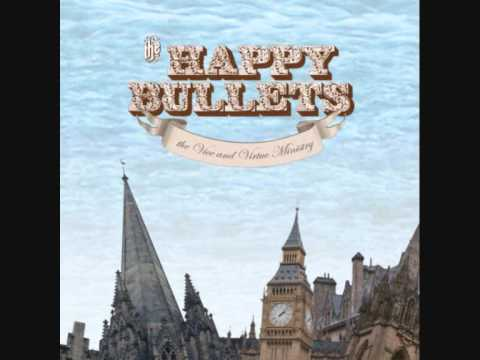 The Happy Bullets - Good Day