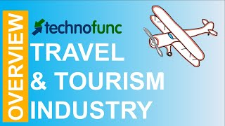 Travel & Tourism - Industry Overview