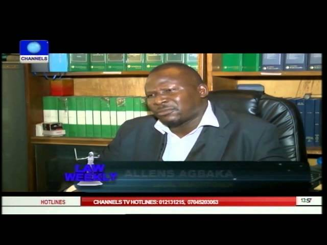 Law Weekly: Role Of Tribunals In Coming General Elections -  Agbaka Pt.3