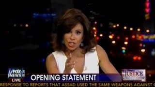 Judge Jeanine Pirro - Opening Statement - Exposes Obama on NSA, Syria - Fool Me Once Shame on You