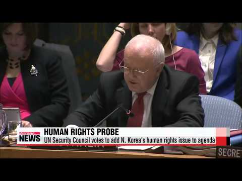 UN Security Council adds N. Korea human rights issues to agenda   유엔 안보리, 북한 인권