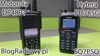 BlogRadiowy.pl - Hytera PD785G i Motorola MotoTRBO DP4801 #SQ7PSQ