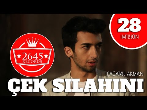 Çağatay Akman - Çek Silahını Daya Göğsüme (Official Video)