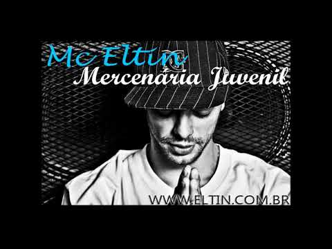 Mc Eltin - Mercenaria Juvenil + LETRA (Oficial Audio HQ)