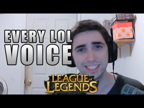 Watch Voicing ALL the League of Legends Champions (As of 8/29/2012)