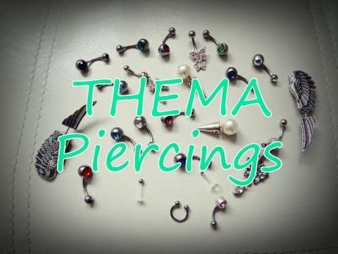 THEMA Piercings | Meine Piercings | Meine Geschichte :)