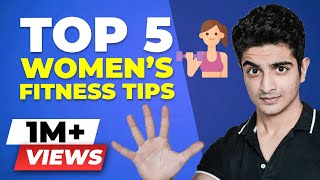 Easy Weight Loss Technique For Women | Top 5 Women's Fitness Tips | BeerBiceps Women's Fitness