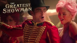 The Greatest Showman   Skip To Your Favorite Songs   20th Century FOX