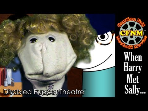 CFNM - When Harry Met Sally Orgasm Scene - Disabled Puppet Theatre