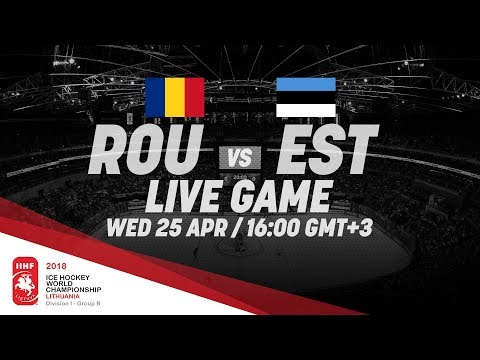 Romania - Estonia | Live | 2018 IIHF Ice Hockey World Championship Division I Group B