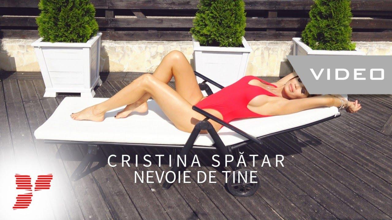 Cristina Spatar - Nevoie de tine  || Video