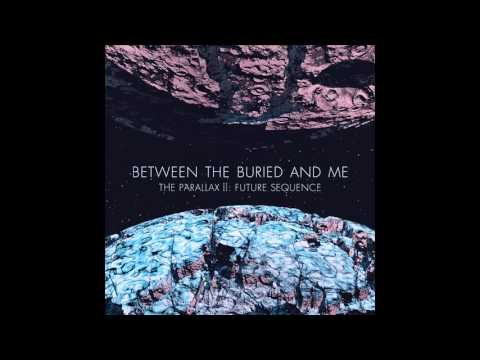 Between The Buried And Me - Melting City