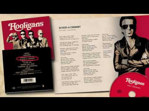 Hooligans -  Élvezd A Csendet (Official Audio)