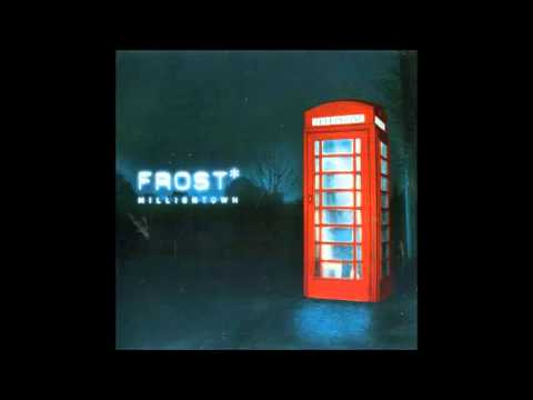 Frost* - Milliontown [FULL ALBUM - progressive pop/rock]