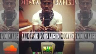 MistaRafiki - All of me (John Legend Cover) Reggae Version