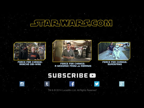 Star Wars: Force for Change - An Update from J.J. Abrams